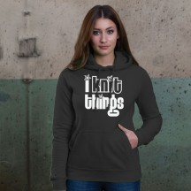 I Knit Things Hoodie